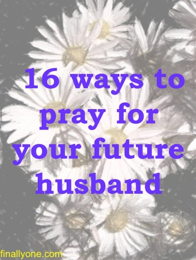 16 Ways to Pray