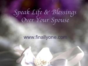 Speak Life and Blessings